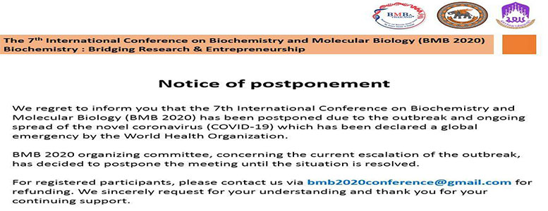 ขอแจ้งเลื่อนการจัดงานประชุมวิชาการระดับนานชาติสาขาชีวเคมีและชีววิทยาโมเลกุล ครั้งที่ 7